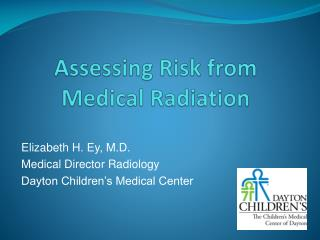 Assessing Risk from Medical Radiation
