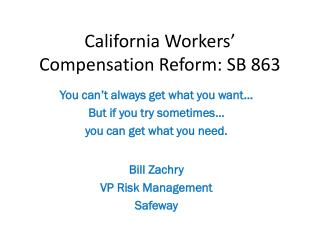 California Workers' Compensation Reform: SB 863