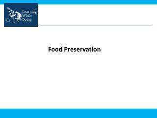Food Preservation