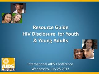 International AIDS Conference  Wednesday, July 25 2012