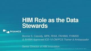 HIM Role as the Data Stewards