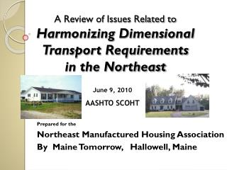 A Review of Issues Related to  Harmonizing Dimensional Transport Requirements  in the Northeast