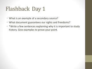 Flashback  Day 1