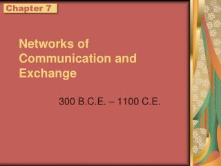 Networks of Communication and Exchange