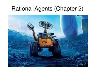 Rational Agents (Chapter 2)