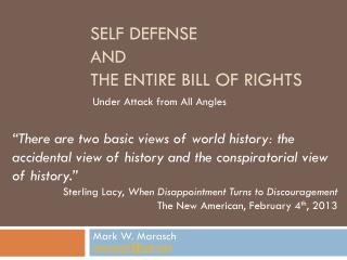 Self defense and The entire bill of rights