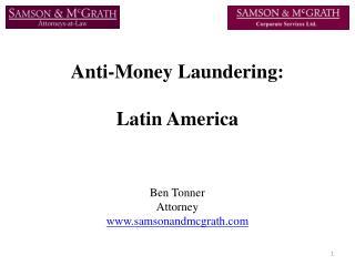 Anti-Money Laundering:  Latin America