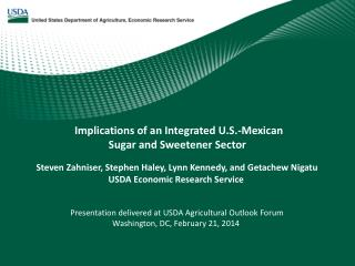 Implications of an Integrated U.S.-Mexican Sugar and Sweetener Sector
