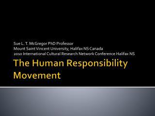 The Human Responsibility Movement