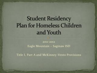 Student Residency  Plan for Homeless Children  and  Youth