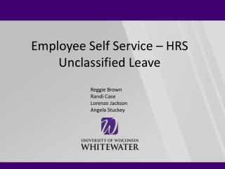 Employee Self Service – HRS Unclassified Leave