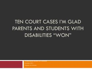 "Ten Court Cases I'm Glad  Parents and Students With Disabilities ""Won"""