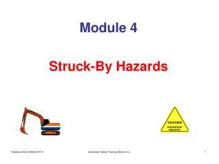 module 4  struck-by hazards