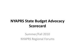 NYAPRS  State Budget Advocacy Scorecard
