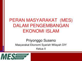 PERAN MASYARAKAT  (MES) DALAM PENGEMBANGAN EKONOMI ISLAM