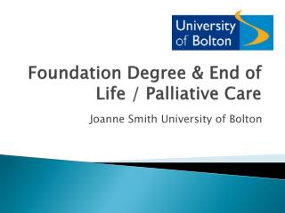 Foundation Degree & End of Life / Palliative Care