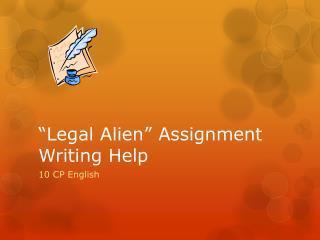 """""""Legal Alien"""" Assignment Writing Help"""