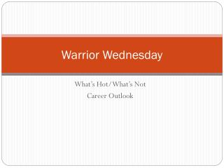 Warrior Wednesday