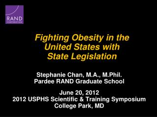 Fighting Obesity in the  United States with  State Legislation