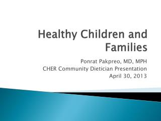 Healthy Children and Families
