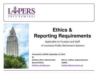 Ethics & Reporting Requirements