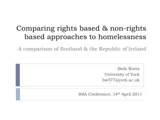 Comparing rights based & non-rights based approaches to homelessness