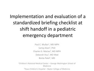 Implementation and evaluation of a standardized briefing checklist at shift handoff in a pediatric emergency department