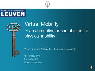 Virtual Mobility   -  an alternative or complement to physical mobility