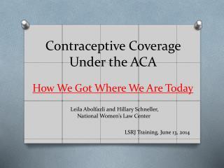 Contraceptive Coverage Under the ACA