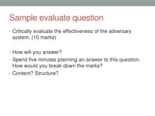 Sample evaluate question