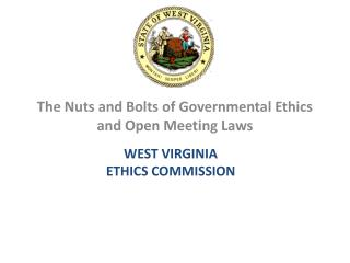 The Nuts and Bolts of Governmental Ethics and Open Meeting Laws