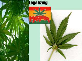 Legalizing