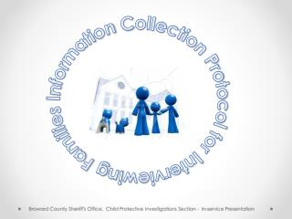 Information Collection Protocol for Interviewing Families