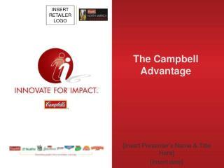 The Campbell Advantage