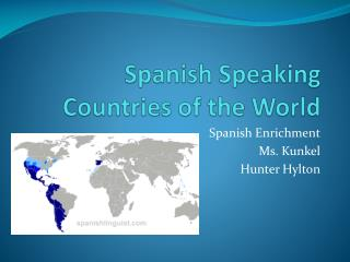 Spanish Speaking Countries of the World