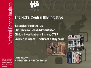 the nci s central irb initiative