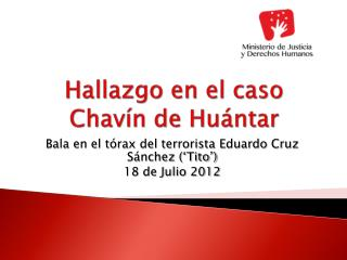 Hallazgo en el caso Chavín de  Huántar