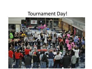 Tournament Day!