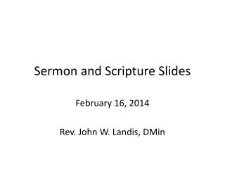 Sermon and Scripture Slides