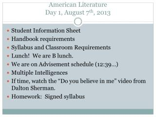 American Literature Day 1, August 7 th , 2013