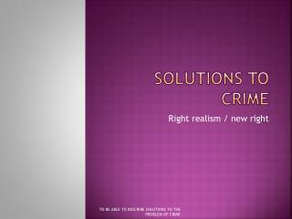 Solutions to crime