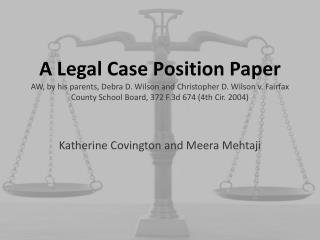 Katherine Covington and Meera Mehtaji