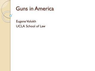 Guns in America