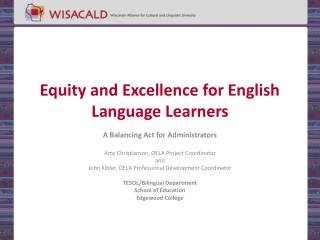 Equity and Excellence for English Language Learners