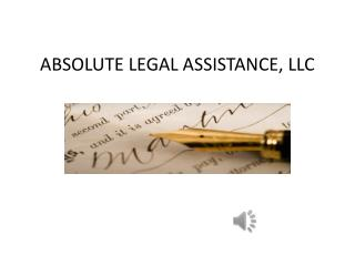 ABSOLUTE LEGAL ASSISTANCE, LLC