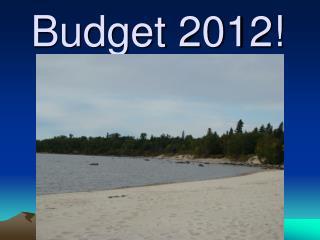 Budget  2012!