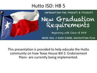 Hutto ISD: HB 5