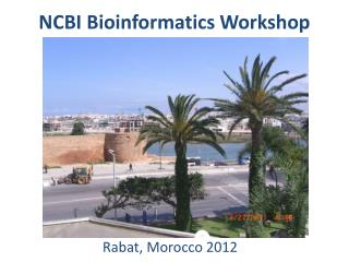 NCBI Bioinformatics Workshop