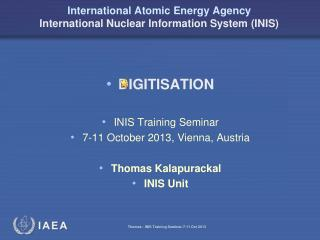 International Atomic Energy Agency International Nuclear Information System (INIS)