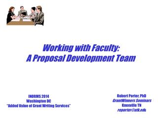 Working with Faculty: A Proposal Development Team